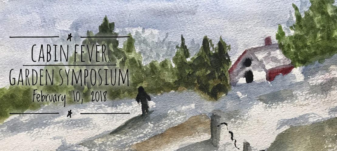 Cabin Fever Garden Symposium poster