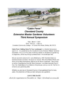 "Cover photo for Cabin Fever"" Master Gardener Volunteers of Cleveland County Third Annual Symposium"